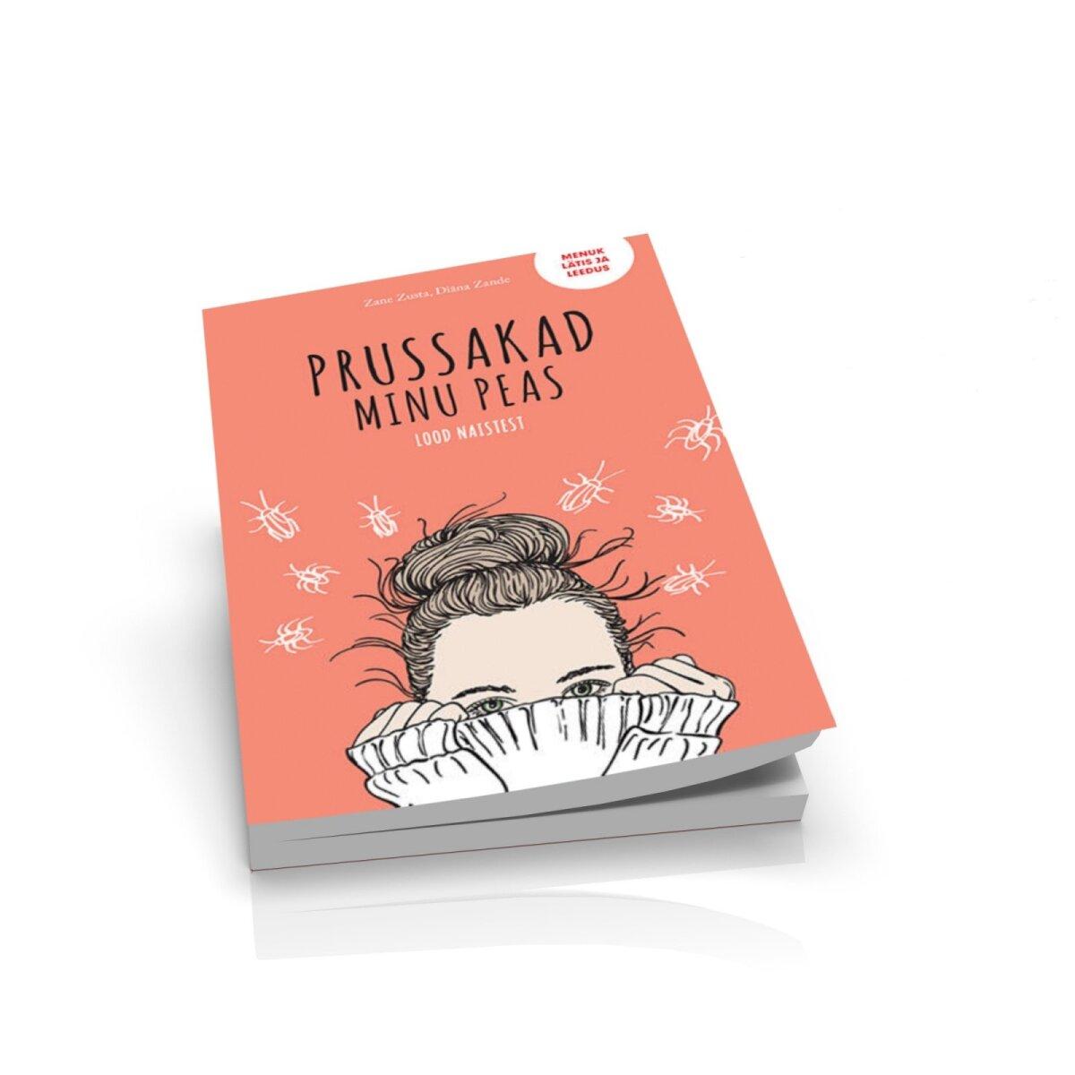"""Raamat """"Prussakad minu peas. Lood naistest""""."""