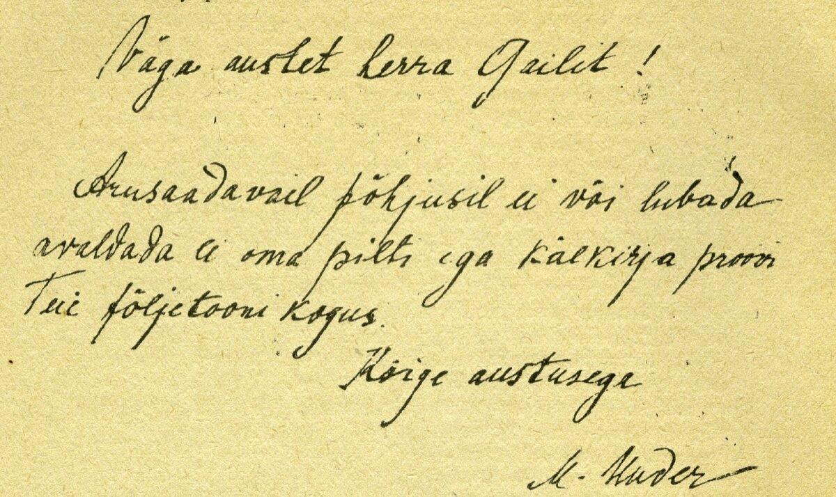 Sellise viisaka kirjaga vastas Marie Under August Gailitile, kes tahtis poetessilt käekirjanäidist.