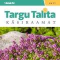 Targu Talita uus käsiraamat on müügil selle nädala kolmapäevani!