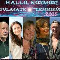 """Raadio 2 saate """"Hallo, Kosmos!"""" kuulajate lemmikud aastast 2015 on Fred Jüssi, Kristiina Raie, Thule Lee, Katrin Saali Saul, Tarmo Urb"""