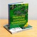 """Raamatud """"Praktiline aiapidaja käsiraamat"""" ja """"Praktiline aiarajaja käsiraamat""""."""