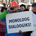 Monoloog dialoogiks! Ametiühingute protestiüritus Toompeal