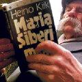 """""""Maria Siberimaal"""" raamatuna ilmumine 1988. aastal tähistas sõnavabaduse jõudmist ENSV-sse."""