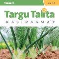 Targu Talita uut käsiraamatut saab osta veel homseni!