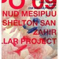 "DVD ""'Tempo""'09: Tolmunud Mesipuu, Shelton San, One Dollar Project, Zahir.""'"