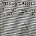 "Fernando Pessoa ""Tubakapood. Alvaro de Campose viimased luuletused"""