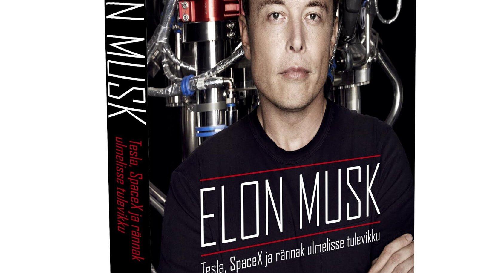 """Ashlee Vance """"ELON MUSK. Tesla, SpaceX ja rännak ulmelisse tulevikku"""""""