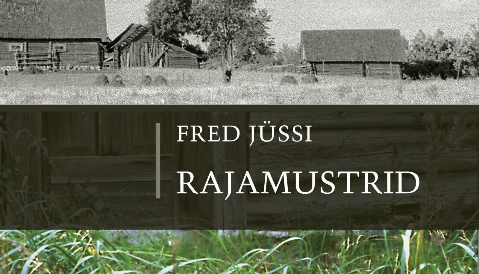 """Fred Jüssi raamat """"Rajamustrid"""" kulgeb armastatud loodusemehe ja andeka loodusfotograafi elutee radadel"""