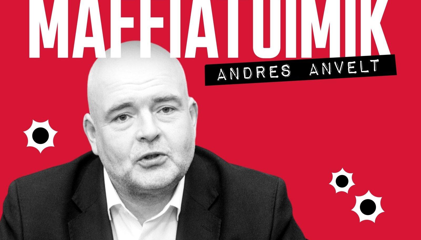 Andres Anvelt.