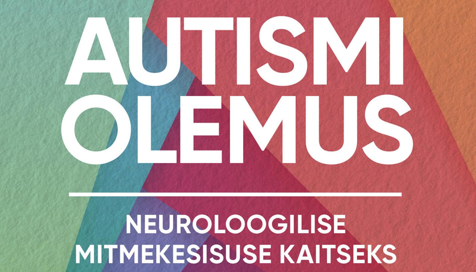 """Kaarel Veskis """"Autismi olemus"""""""