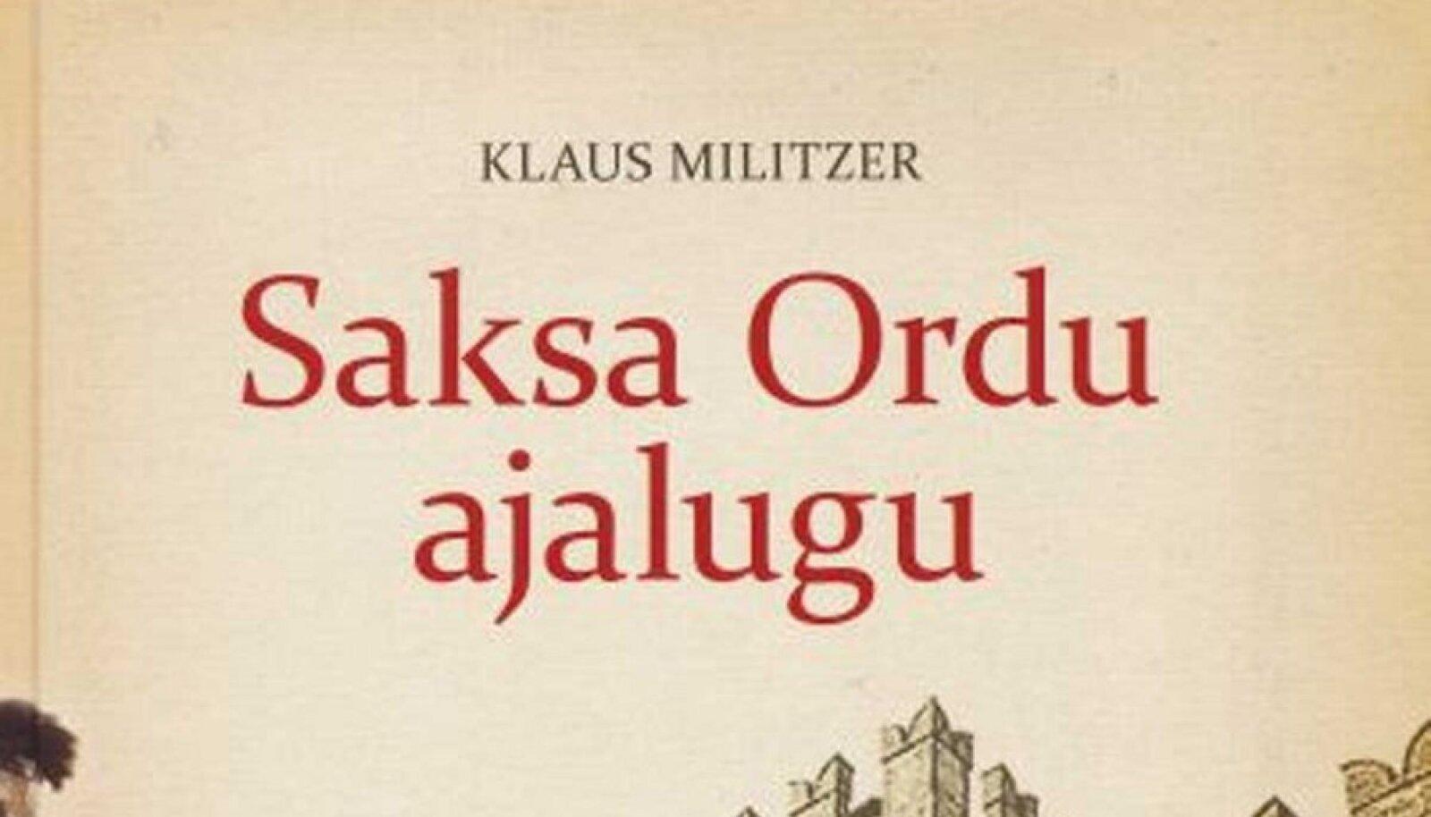 """Klaus Militzer """"Saksa Ordu ajalugu"""""""