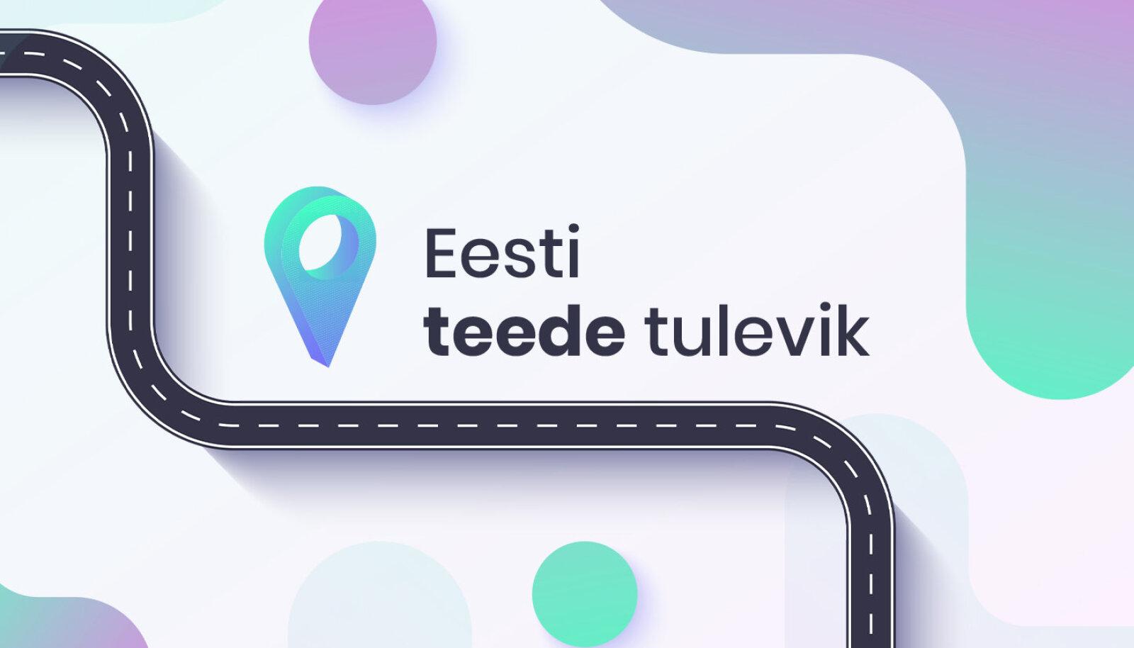Eesti teede tulevik
