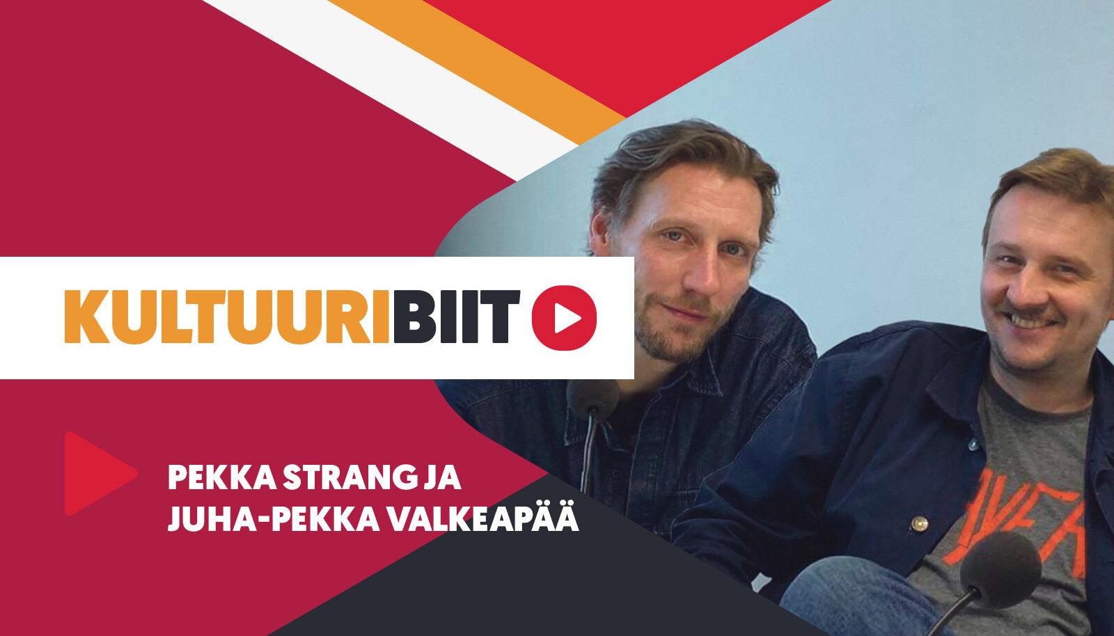 KULTUURIBIIT | Näitleja Pekka Strangi ja režissöör Juha-Pekka Valkepää playlist
