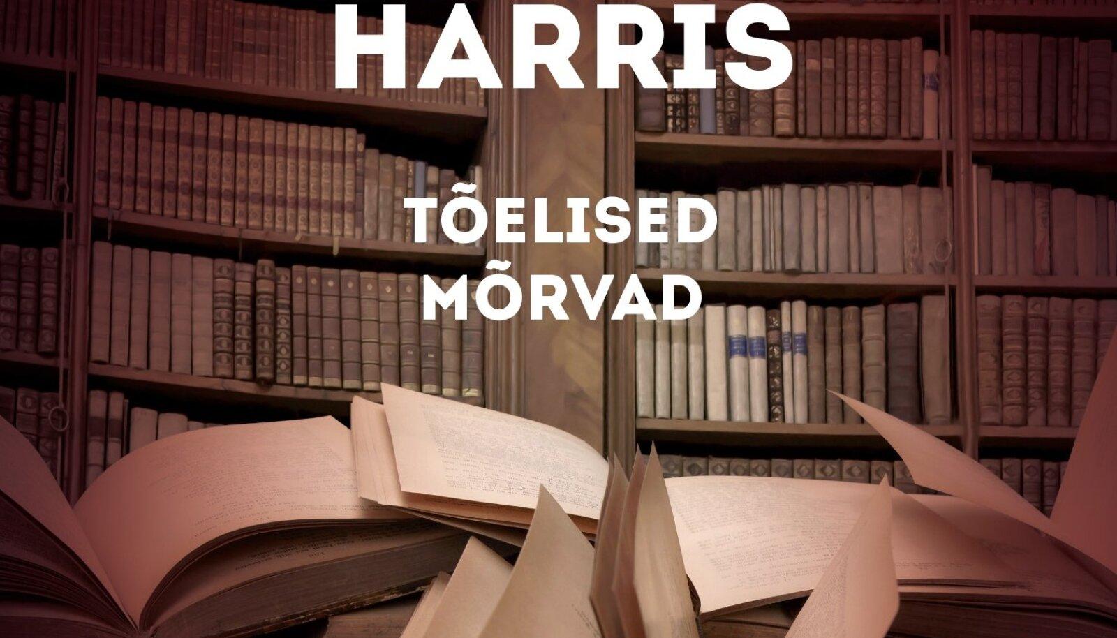 """Ameeriklase Charlaine Harrise kirjutatud Maalehe krimisarja kümnes raamat """"Tõelised mõrvad."""