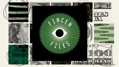 FinCEN Files: suurimad ülemaailmsed paljastused. Mis sai edasi?