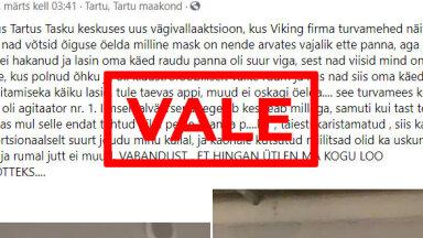 FAKTIKONTROLL   Video Facebookis väidab, et turvamehed andsid maskita inimesele kaubanduskeskuses peksa. See ei vasta tõele