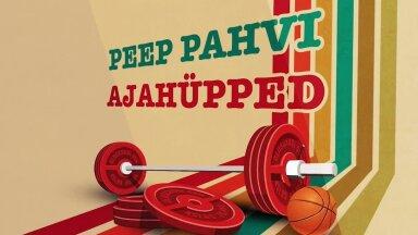 PEEP PAHVI AJAHÜPPED   Jüri Lepp: treenerina saad palka selle eest, et oma tervist rikud