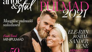 UNISTUSTE PULMAD värskes numbris | Üle 50 aasta abielus olnute õnne saladused, kriisiaja pulmakorralduse olulised reeglid ja kuidas veeta mesinädalaid, kui reisida ei saa?