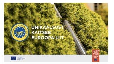 Euroopa Liidu geograafiliste tähiste kvaliteedisüsteem – mis see on ja miks seda tähele panna?