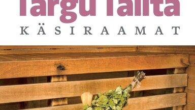 Targu Talita uus käsiraamat soovitab kasulikke saunanippe