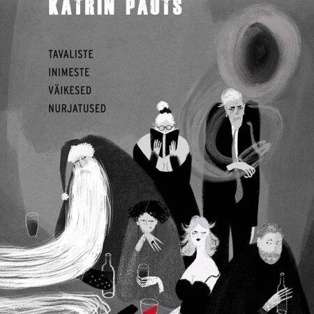 "Katrin Pauts ""Tallinna tume"" Varrak, 2021. 197 lk."