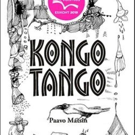"""Paavo Matsin """"Kongo Tango"""" Lepp ja Nagel (2019). 232 lk."""