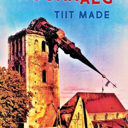 """Tiit Made """"Nõukaaeg: meenutused, faktid, olud, veidrused"""" Rahva Raamat, 2019. 544 lk."""