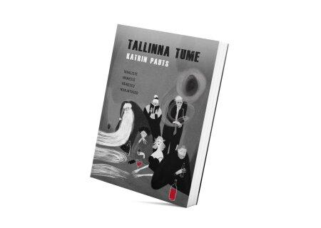 """""""Tallinna tume"""""""