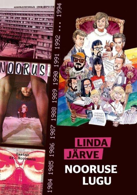 """Linda Järve """"Nooruse lugu"""" Petrone Print, 2017 232 lk."""